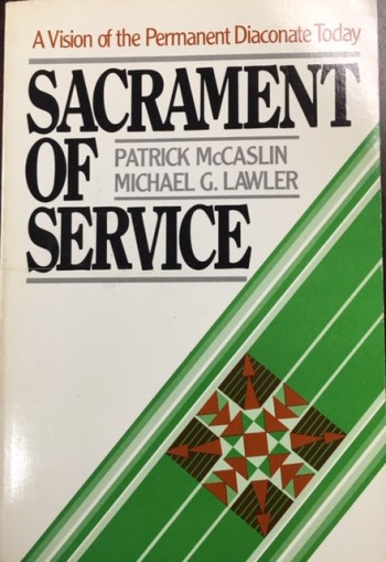 Image for Sacrament of Service: A Vision of the Permanent Diaconate Today