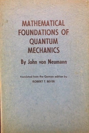Image for Mathematical Foundations of Quantum Mechanics (Investigations in Physics - Book 2)
