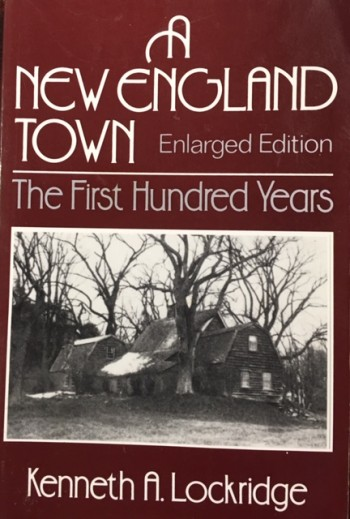 Image for A New England Town: The First Hundred Years: Dedham, Massachusetts, 1636-1736  - Enlarged Edition (Norton Essays in American History)