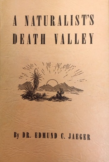 Image for A Naturalist's Death Valley (Death Valley '49ers, Inc. Publication #5)