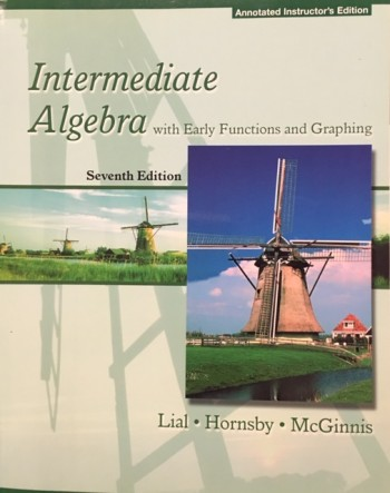 Image for Intermediate Algebra with Early Functions and Graphing - 7th Edition (Annotated Instructors's Edition)
