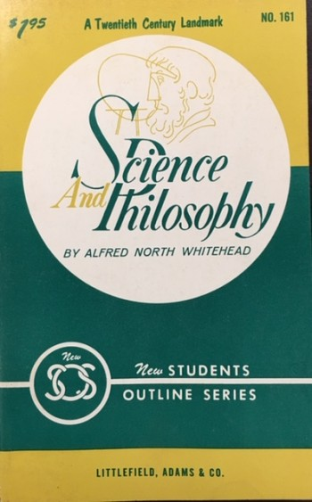 Image for Science and Philosophy (New Students Outline Series - A Twentieth Century Landmark No. 161)