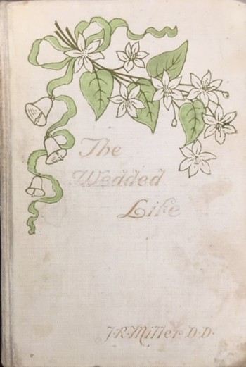 Image for The Wedded Life (With Marriage Certificate)