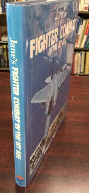 Image for Fighter Combat in the Jet Age (Jane's Air War, 1)