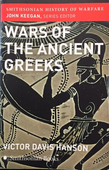 Image for Wars of the Ancient Greeks (Smithsonian History of Warfare)