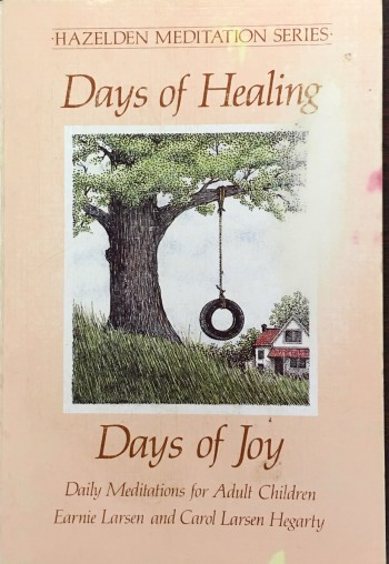 Image for Days of Healing Days of Joy: Daily Meditations for Adult Children