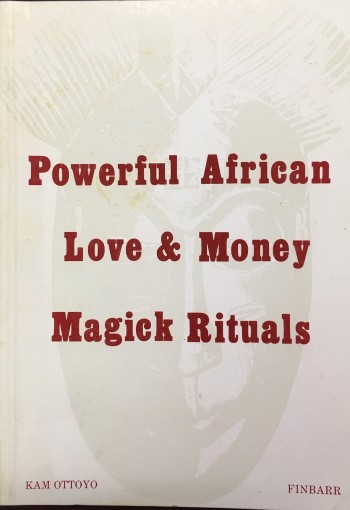 Image for Powerful African Love and Money Magick Rituals