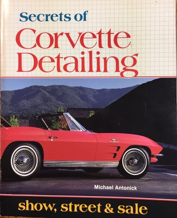 Image for Secrets of Corvette Detailing: Show, Street and Sale