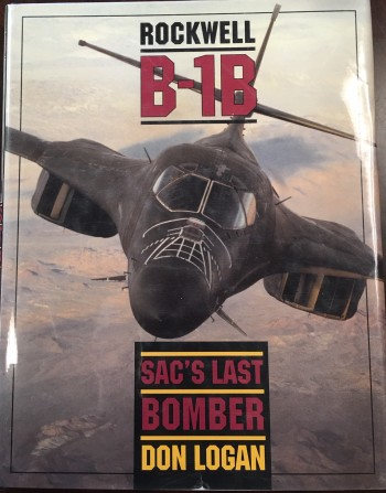 Image for Rockwell B-1B: SAC's Last Bomber (Schiffer Military / Aviation History)