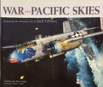 Image for War in Pacific Skies (Featuring the Aviation Art of Jack Fellows)