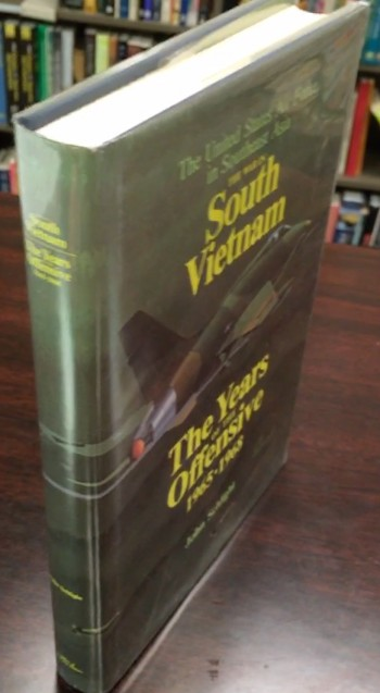 Image for The War in South Vietnam: The Years of the Offensive, 1965-1968 (The United States Air Force in Southeast Asia)