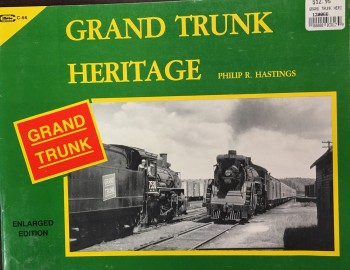 Image for Grand Trunk Heritage - 2nd Edition Enlarged