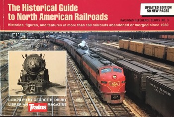 Image for The Historical Guide to North American Railroads (Railroad reference series no. 3)