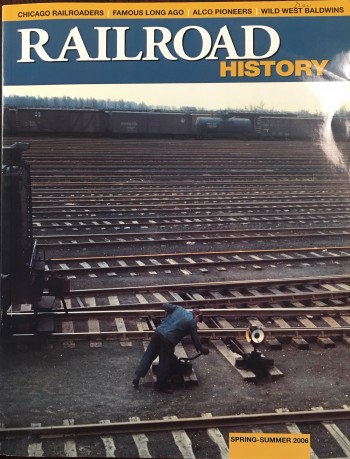 Image for Railroad History (No. 194 / Spring-Summer 2006)