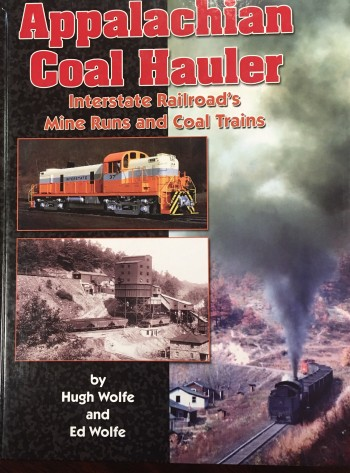 Image for Appalachian Coal Hauler: The Interstate Railroad's Mine Runs and Coal Trains