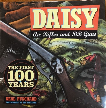 Image for Daisy Air Rifles and BB Guns: 100 Years of America's Favorite