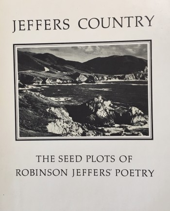 Image for Jeffers Country: The Seed Plots of Robinson Jeffers' Poetry
