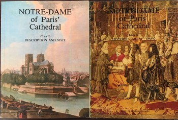 Image for Notre-Dame of Paris' Cathedral - 2 Volume Set (Tome I: Description and Visit / Tome II: Historic Great Days)