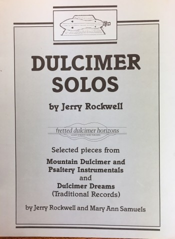 Image for Dulcimer Solos [Selected pieces from Mountain Dulcimer and Psaltery Instrumentals and Dulcimer Dreams]