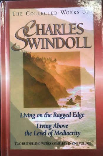 Image for The Collected Works of Charles Swindoll - Living on the Ragged Edge / Living Above the Level of Mediocrity