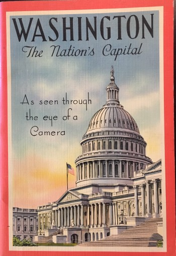Image for Washington: The Nation's Capital as Seen Through the Eye of a Camera