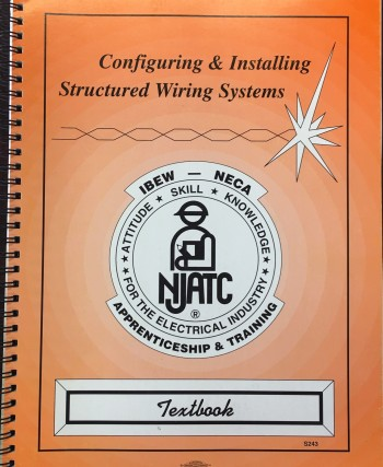 Image for Configuring & Installing Structured Wiring Systems - 2nd Edition (NJATC - S243)