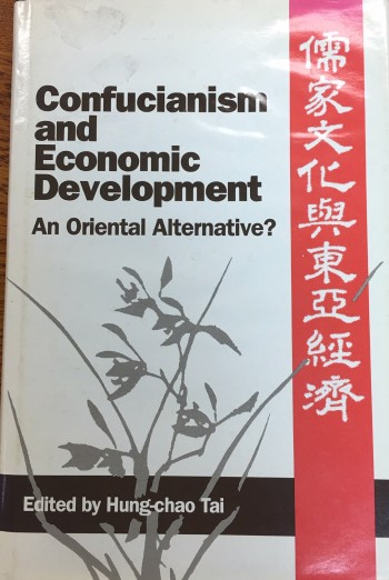 Image for Confucianism and Economic Development: An Oriental Alternative?