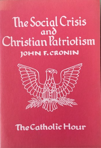 Image for The Social Crisis and Christian Patriotism (The Catholic Hour)