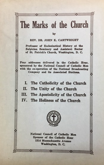 Image for The Marks of the Church (The Catholic Hour)
