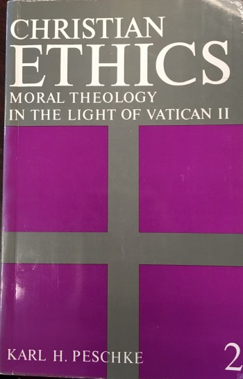 Image for Christian ethics: Moral Theology in the Light of Vatican II - Volume II: Special Moral Theology (Revised Edition)