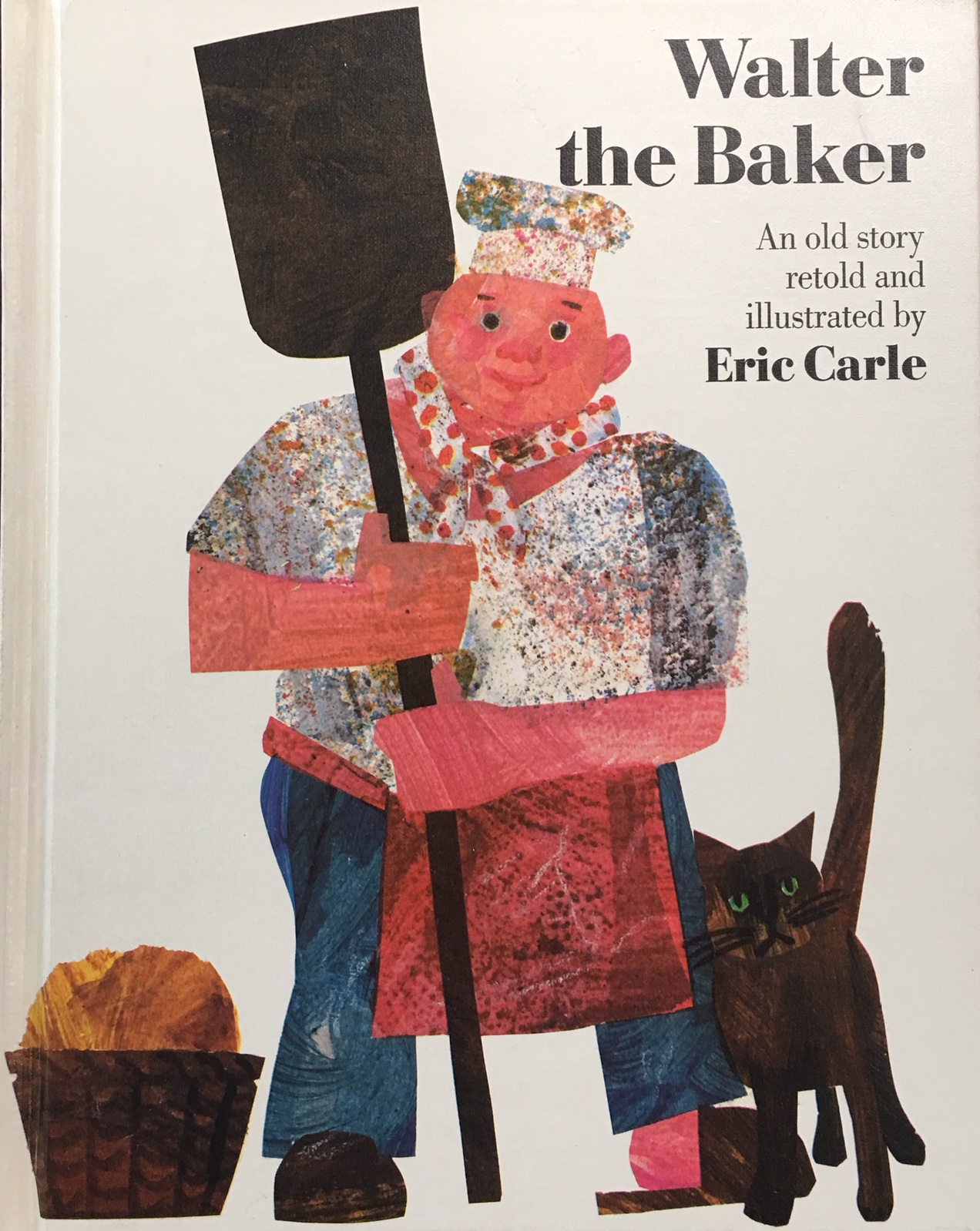 Image for Walter the Baker : An Old Story Retold and Illustrated by Eric Carle