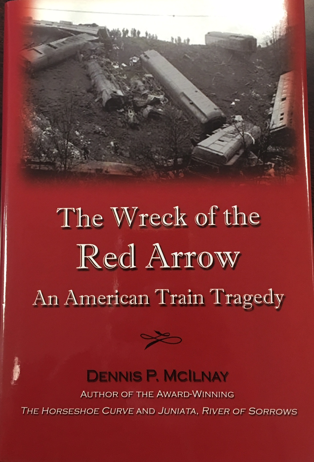 Image for The Wreck of the Red Arrow: An American Train Tragedy