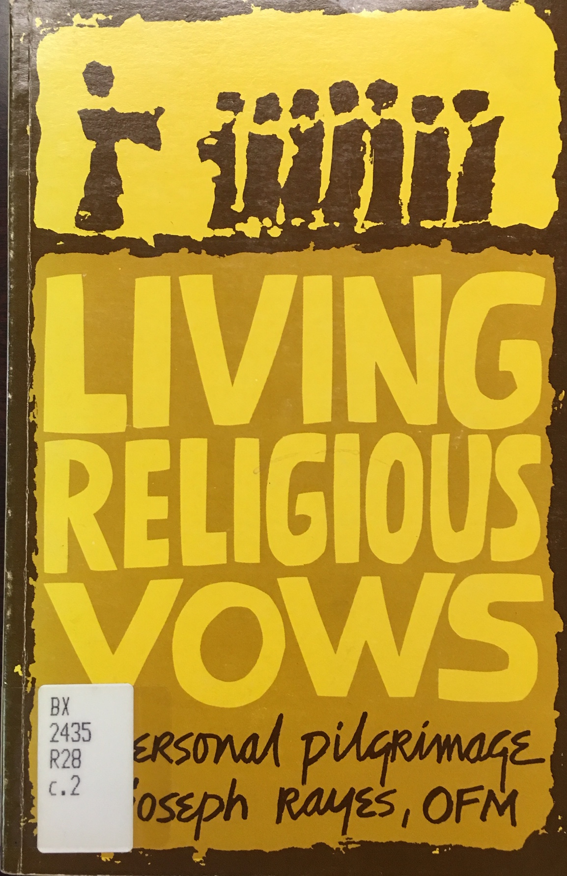 Image for Living Religious Vows: A Personal Pilgrimage