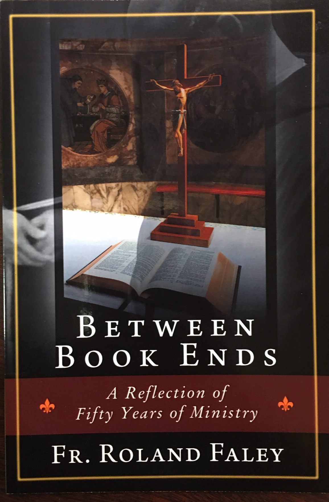 Image for Between Book Ends: A Reflection of Fifty Years of Ministry