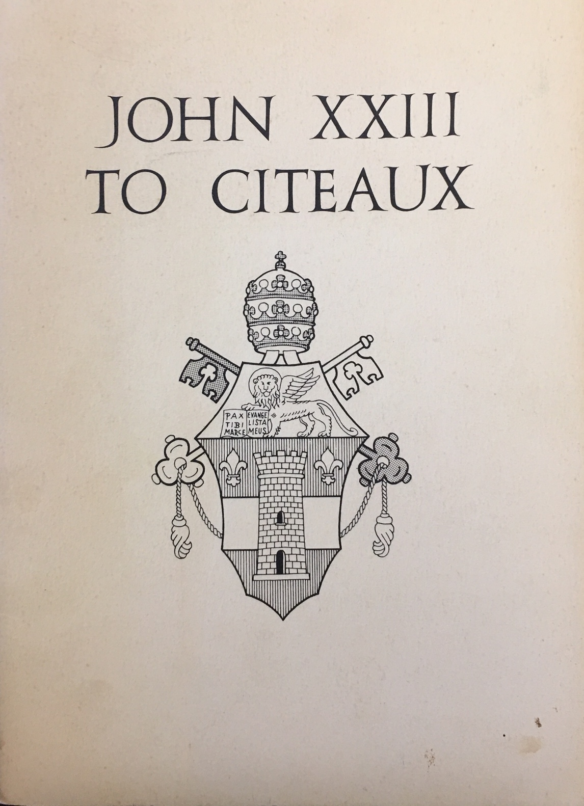 Image for John XXIII to Citeaux at Monte Cistello