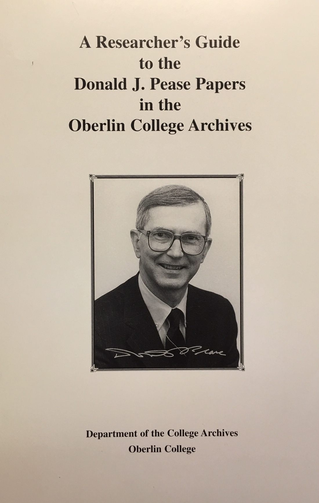 Image for A Researcher's Guide to the Donald J. Pease Papers in the Oberlin College Archives