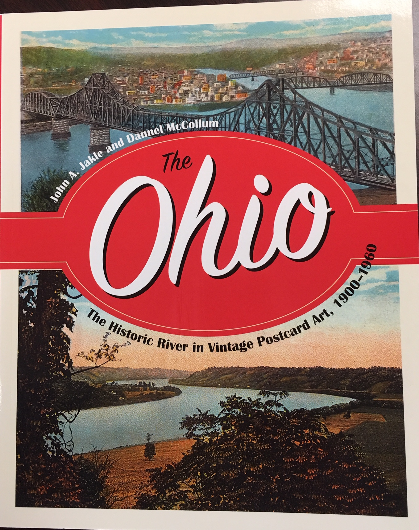 Image for The Ohio: The Historic River in Vintage Postcard Art, 1900-1960