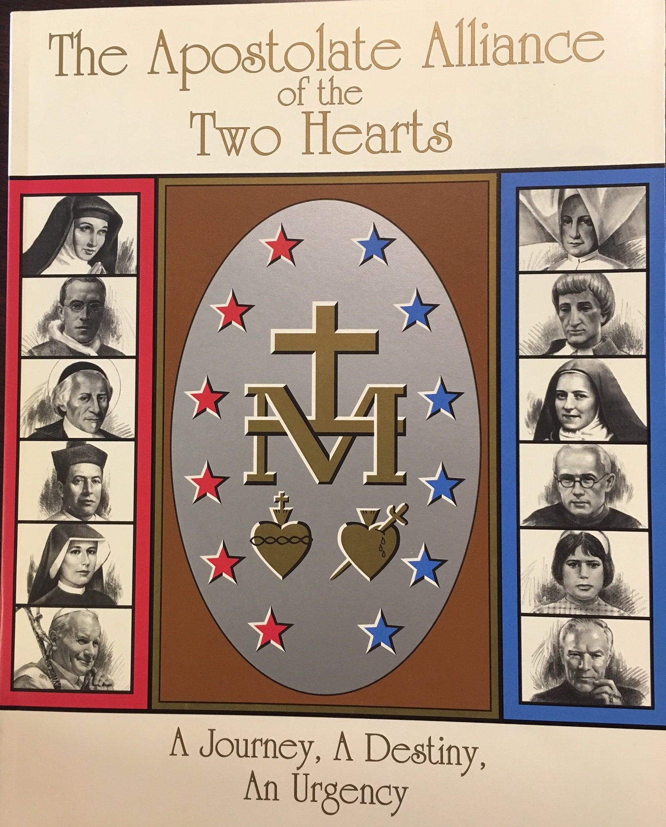 Image for The Apostolate Alliance of the Two Hearts: A Journey, a Destiny, an Urgency