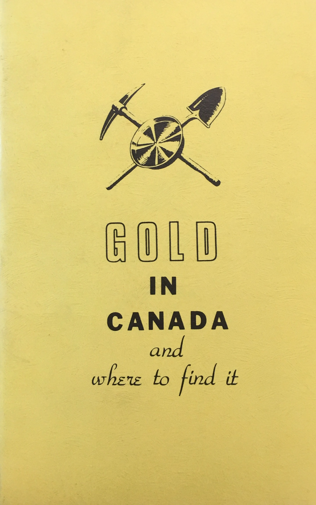 Image for Gold in Canada. and Where to Find It