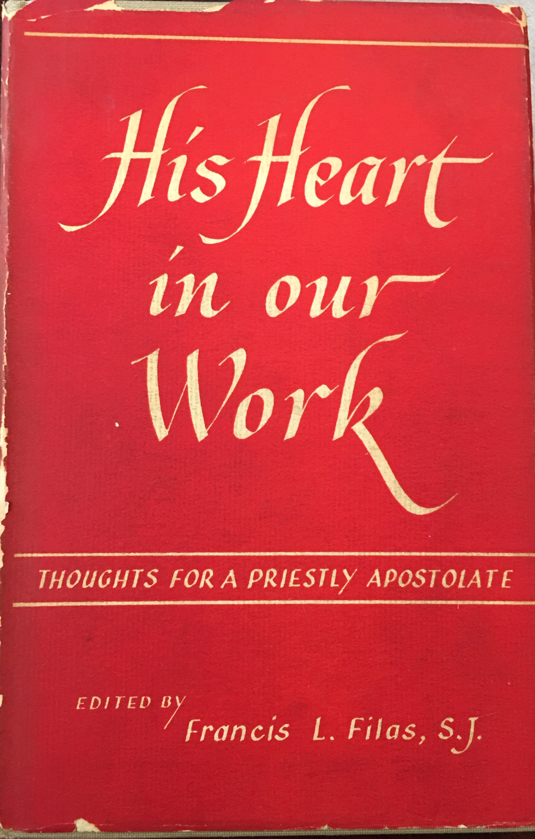 Image for His Heart In Our Work: Thoughts For a Priestly Apostolate