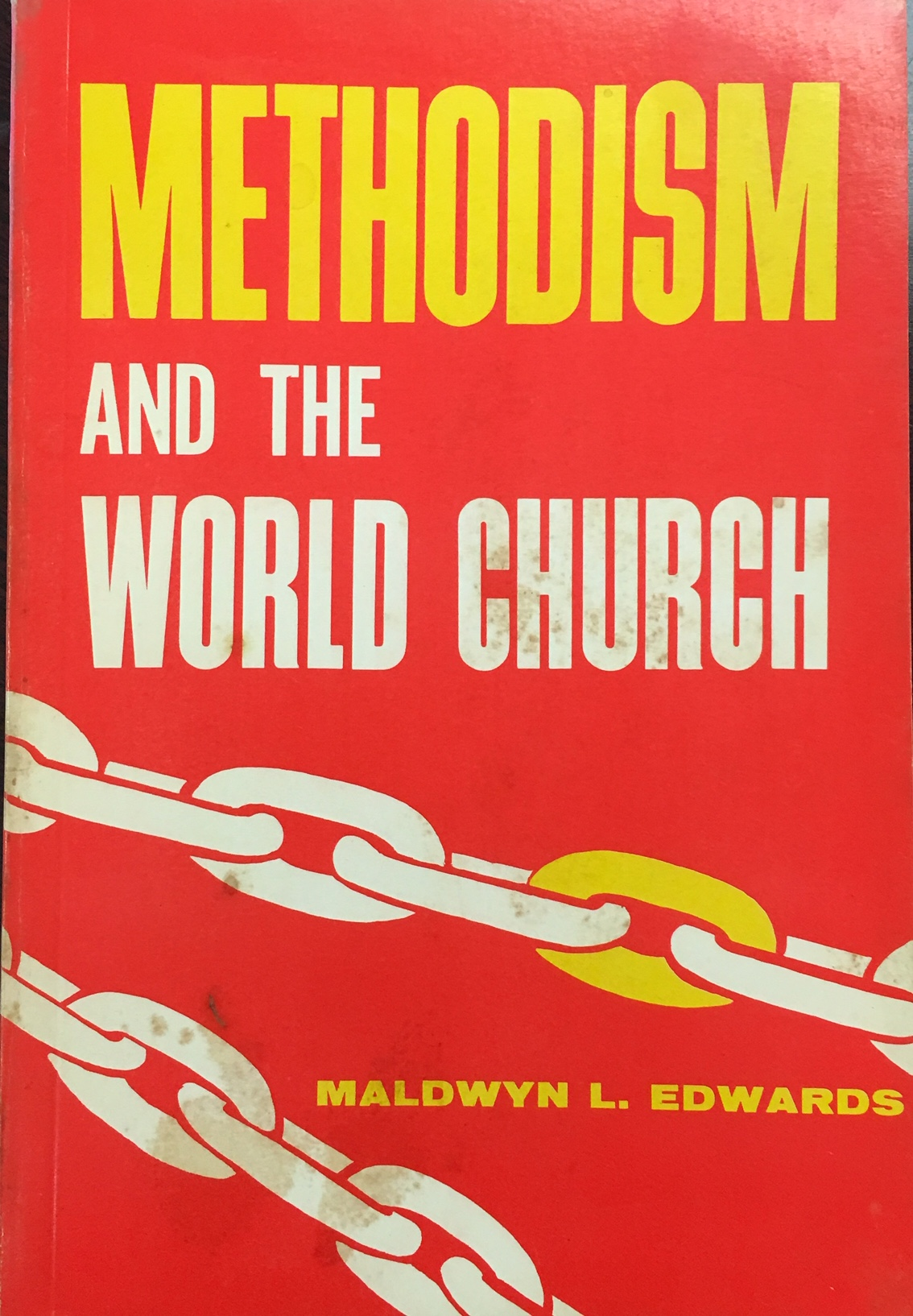 Image for Methodism and the World Church