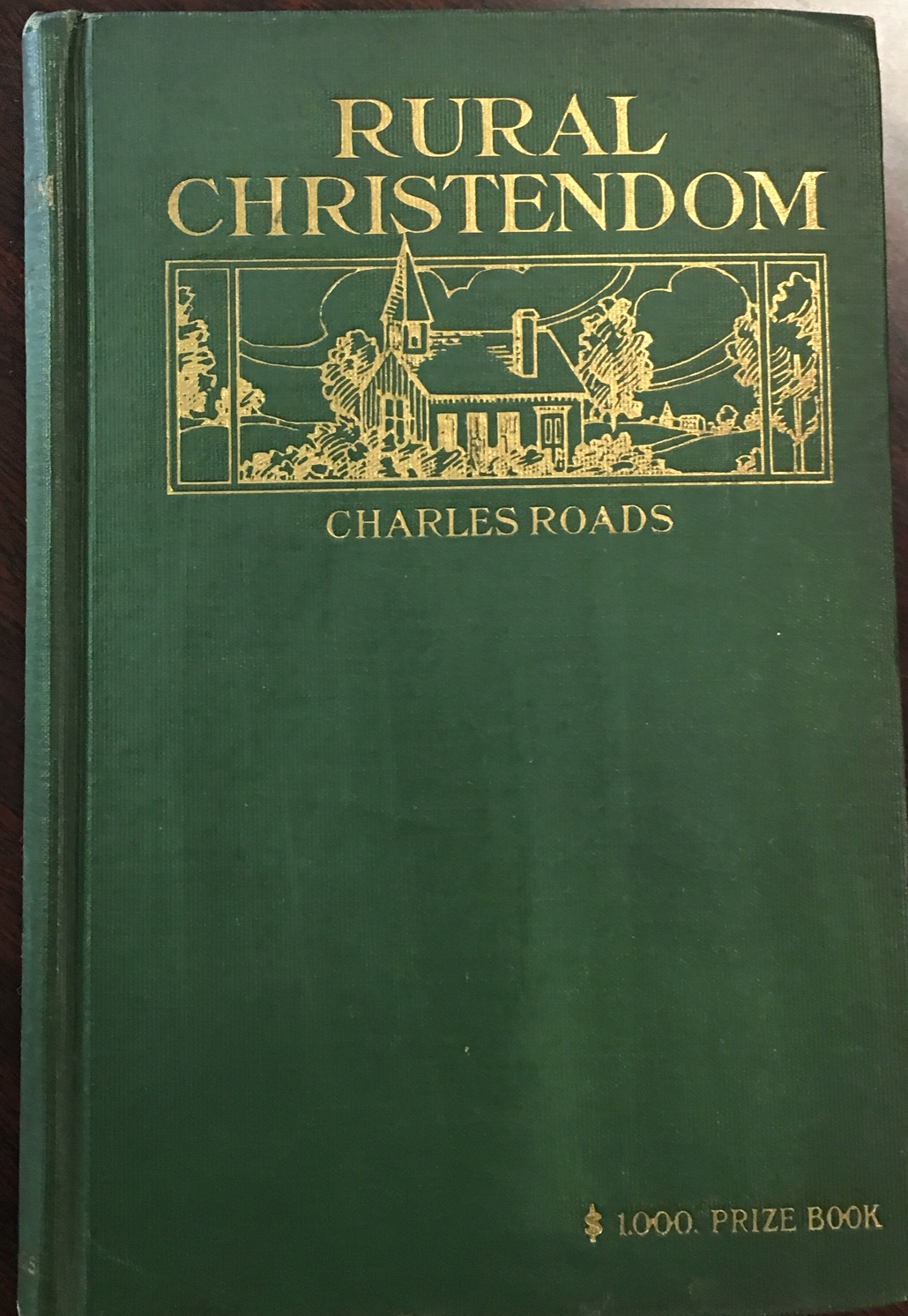 Image for Rural Christendom; or, The problems of Christianizing Country Communities - 3rd Edition (Green Fund Book No. 15)