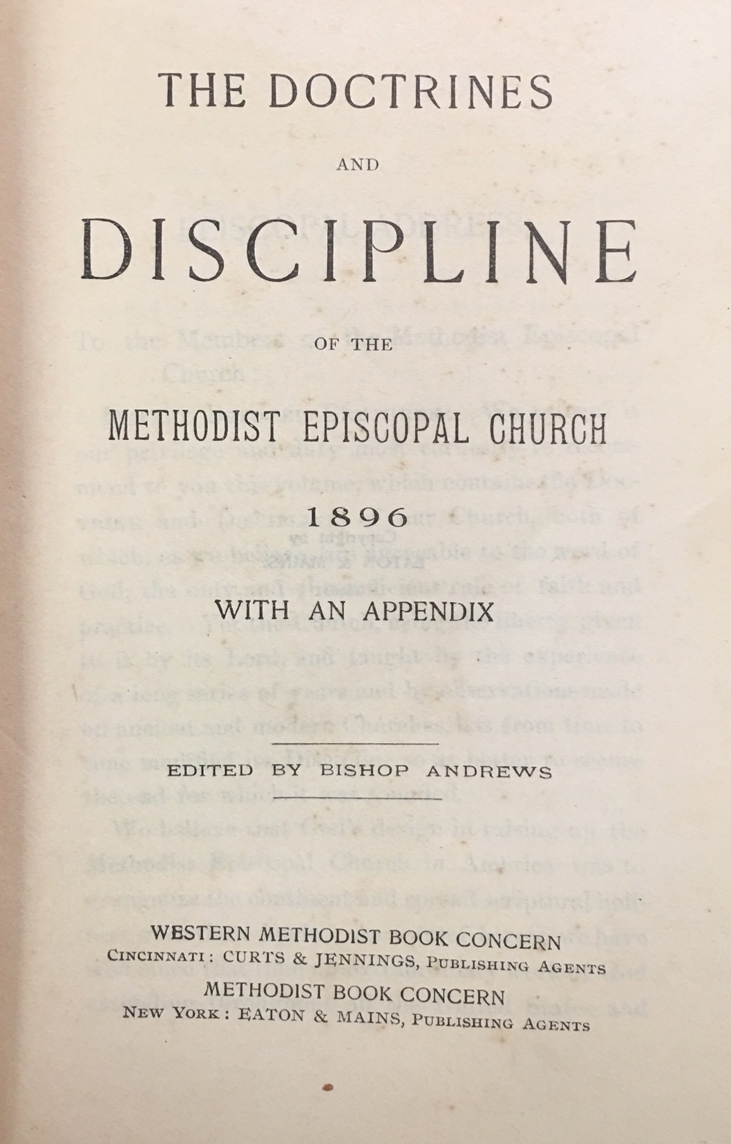 Image for The Doctrines and Discipline of the Methodist Episcopal Church 1896, with an Appendix