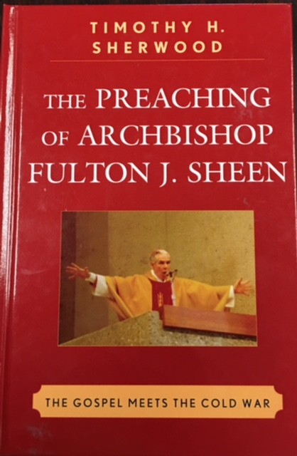 Image for The Preaching of Archbishop Fulton J. Sheen: The Gospel Meets the Cold War