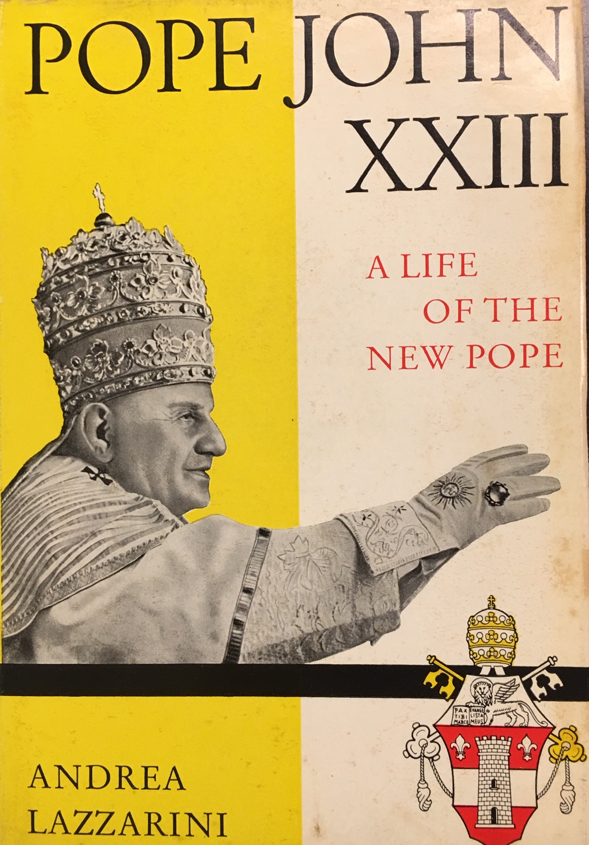 Image for Pope John XXIII: A Life of the New Pope