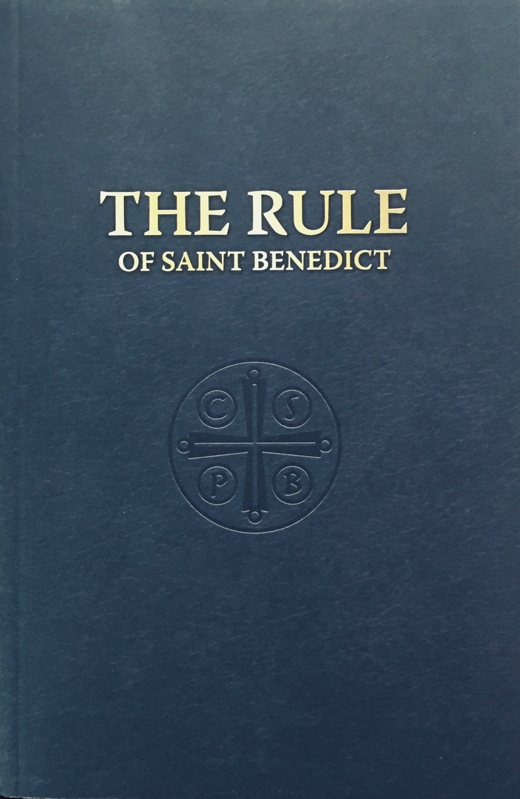 Image for The Rule of Saint Benedict