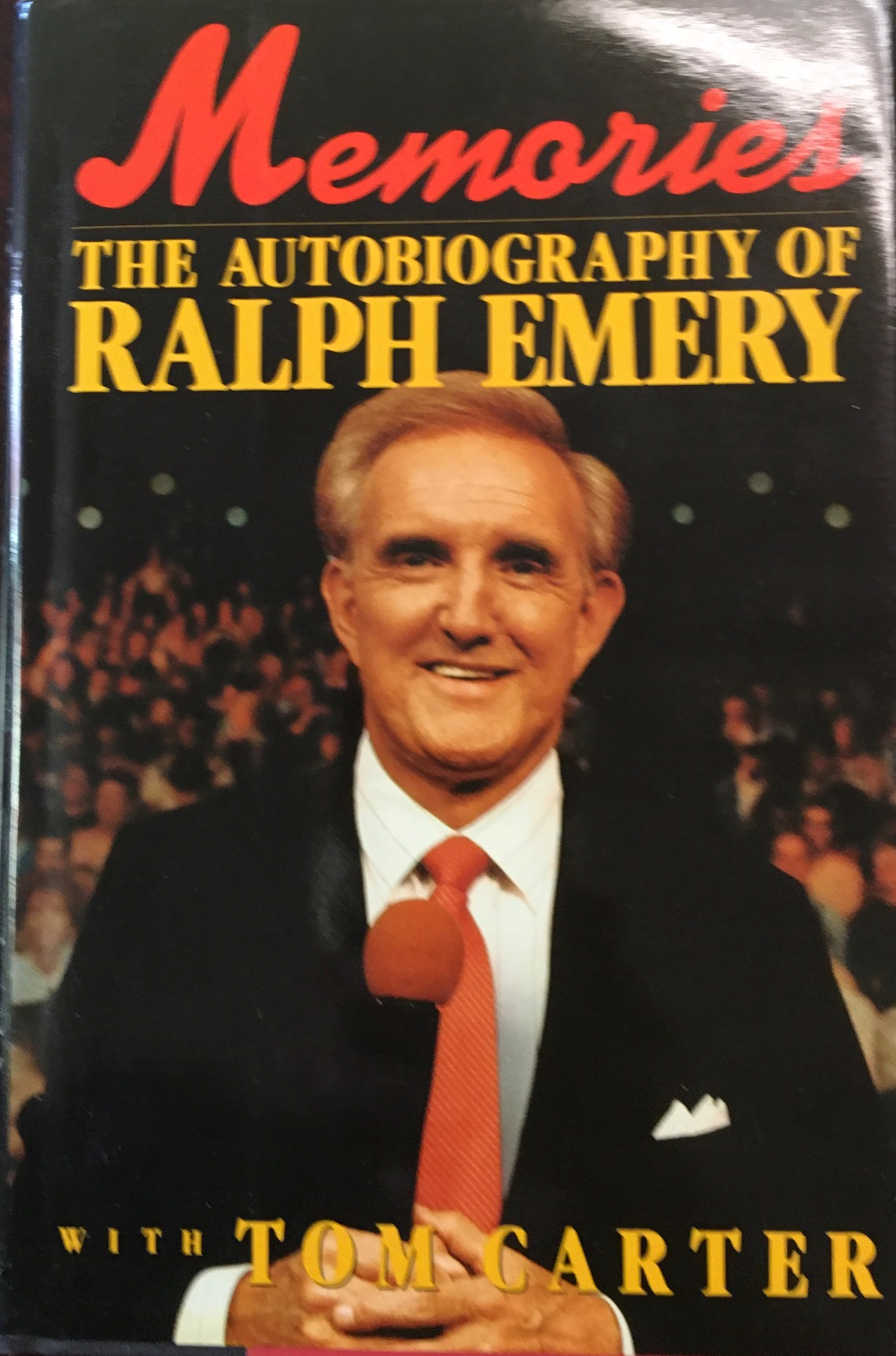 Image for Memories: the Autobiography of Ralph Emery