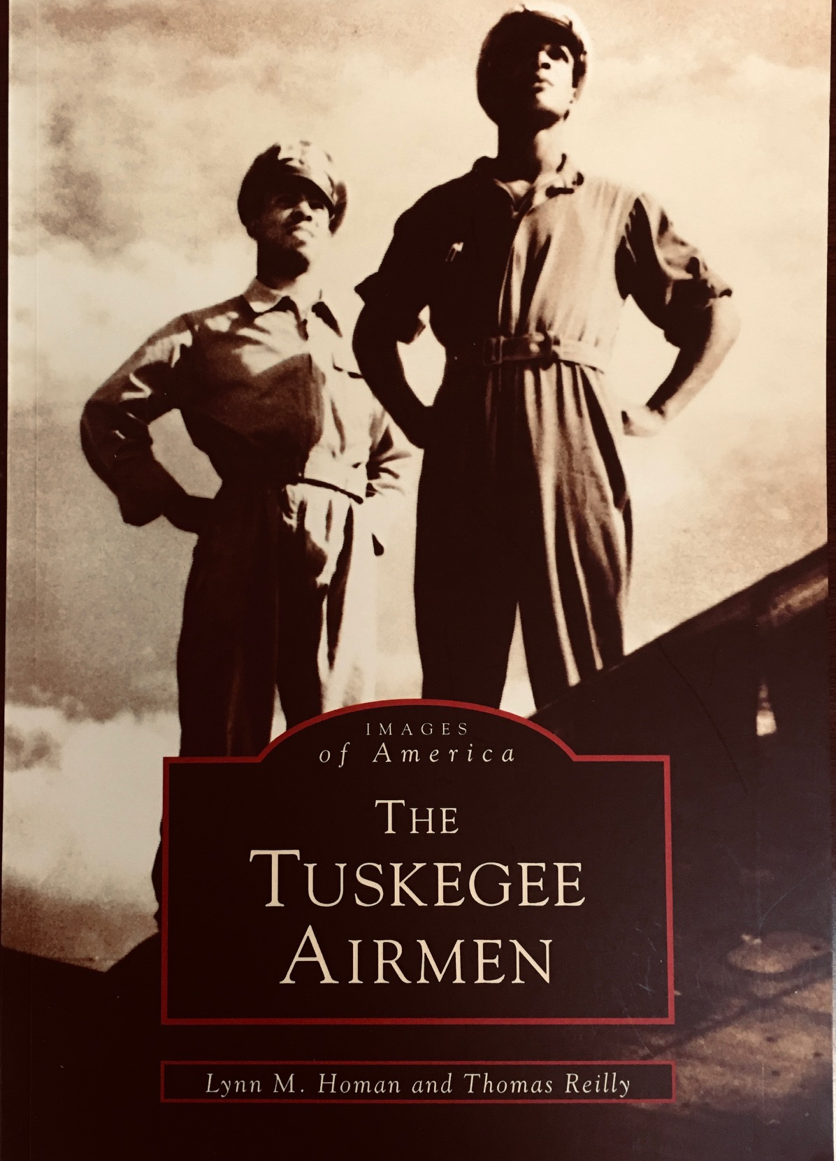 Image for The Tuskegee Airmen (Images of Aviation)