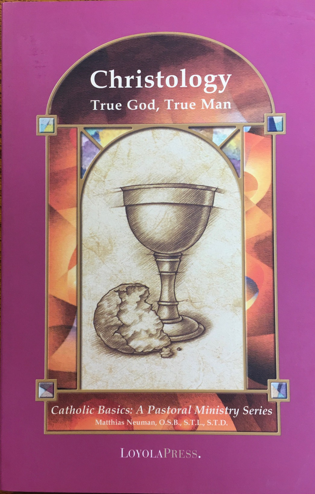 Image for Christology: True God, True Man (Catholic Basics: A Pastoral Ministry Series)