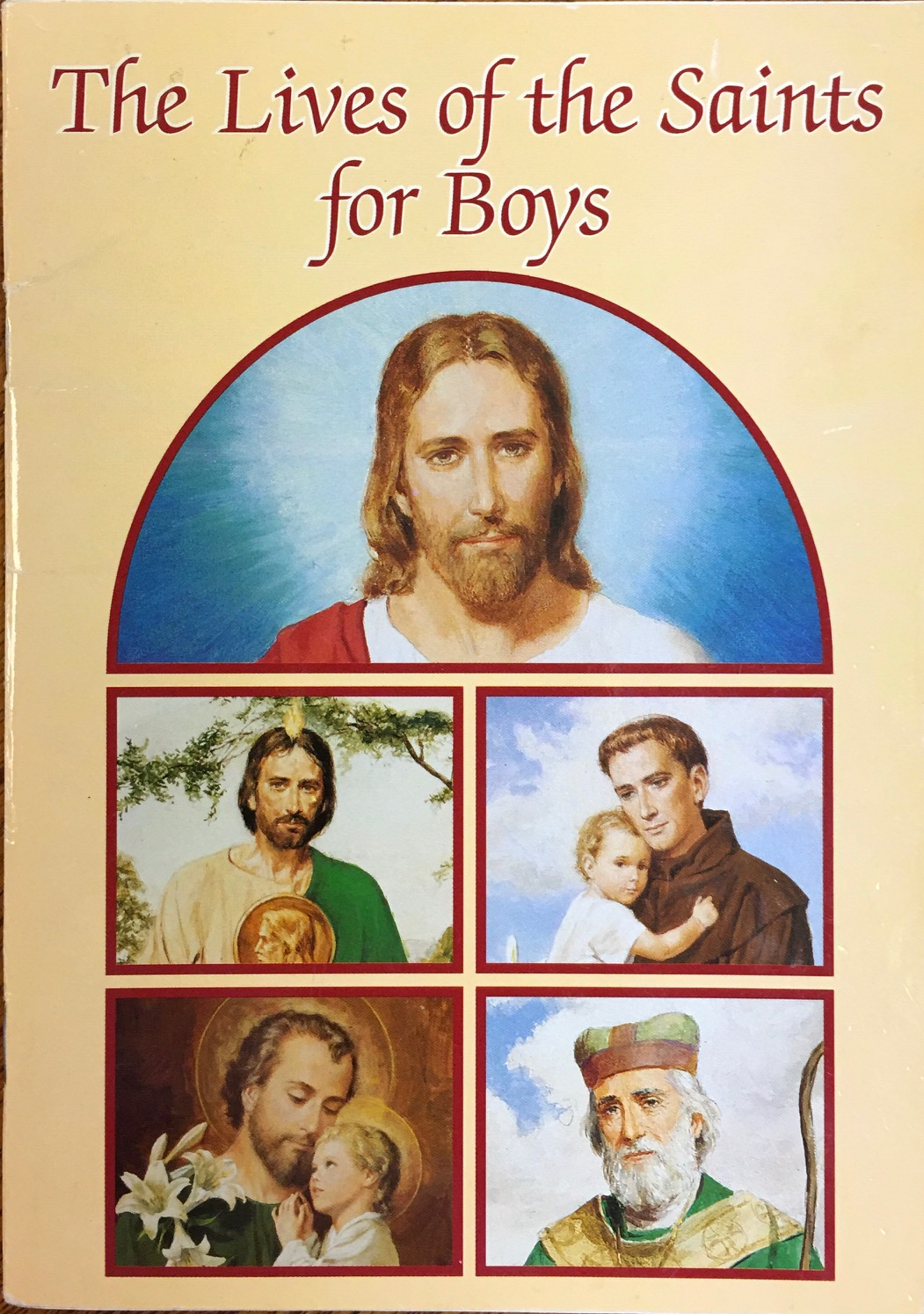 Image for The Lives of the Saints for Boys (Catholic Classics)